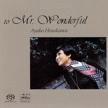 AYAKO HOSOKAWA - Mr. Wonderful [SACD]