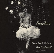 New York Trio & Ken Peplowski - Stardust (Japan 24-bit CD)