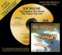 Joe Walsh - The Smoker You Drink, The Player You Get (24 Karat Gold CD)