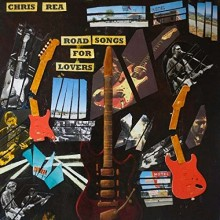 Chris Rea - Road Songs For Lovers (CD) 2017