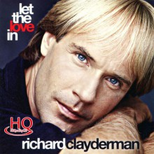 Richard Clayderman - Let the Love In (HQCD) 2012