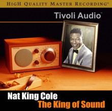 Nat King Cole - The King of Sound [Ultra Disc SACD Hybrid] 2012