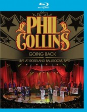 Phil Collins - Going Back - Live At Roseland Ballroom, NYC 2010 [Blu-ray]