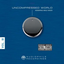 Various Artists - Uncompressed World Vol. 2: Audiophile Male Voices (180g DMM-2LP)