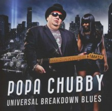 Popa Chubby - Universal Breakdown Blues [Vinyl LP] 2013