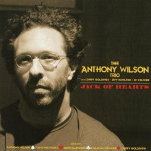 Anthony Wilson Trio - Jack of Hearts [180g 45 RPM Vinyl 2LP]