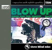Isao Suzuki Trio - Blow Up (XRCD)