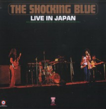 Shocking Blue - Live In Japan [Vinyl LP] used