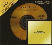 Grand Funk - We're An American Band (24 KT Gold-HDCD)