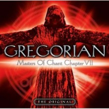 Gregorian - Masters Of Chant Chapter VII [CD] 2009