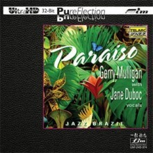 Gerry Mulligan & Jane Duboc - Paraiso (UltraHD 32Bit PureFlection CD)