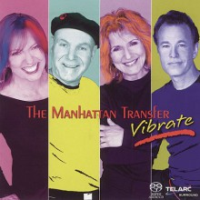MANHATTAN TRANSFER - Vibrate [SACD]