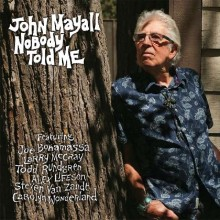 John Mayall - Nobody Told Me (CD) 2019