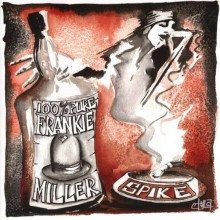 Spike (Quireboys) - 100% Pure Frankie Miller (CD) 2014