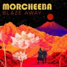 Morcheeba: Blaze Away (CD) 2018