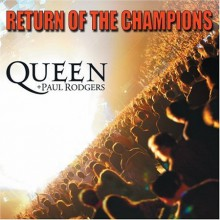 Queen & Paul Rodgers - Return Of The Champions (Vinyl 3LP)