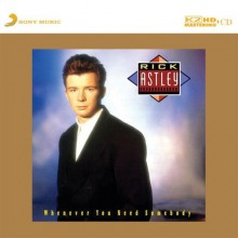 Rick Astley - Whenever You Need Somebody (Japan K2HD CD)