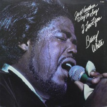 Barry White - Just Another Way To Say I Love You [Vinyl LP]