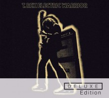 T. Rex - Electric Warrior (40th Anniversary Deluxe Edition) [2CD] 2012