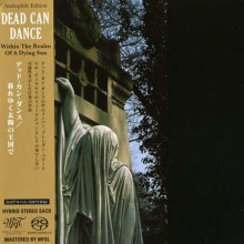 Dead Can Dance - Within The Realm Of A Dying Sun [Mini-LP SACD]
