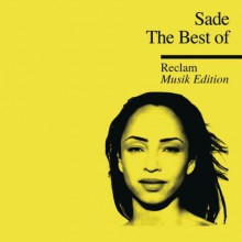 Sade - The Best Of (Reclam Edition) [CD] 2013