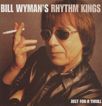 BILL WYMAN - Just For A Thrill [180g Vinyl LP]