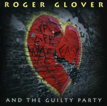 Roger Glover (Deep Purple) - If Life Was Easy [CD] 2011