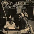 DUKE ELLINGTON - Money Jungle [HQCD]