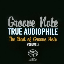 Various Artists- Groove Note True Audiophile 2 [SACD]