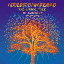 Anderson / Wakeman - Living Tree - Live (Part 1) [CD] 2011
