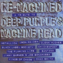 Various Artists - Re-Machined: A Tribute to Deep Purple's Machine Head (CD) 2012