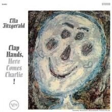 Ella Fitzgerald - Clap Hands, Here Comes Charlie! (Hybrid SACD)