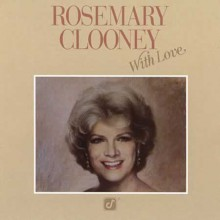 ROSEMARY CLOONEY - With Love [SACD]