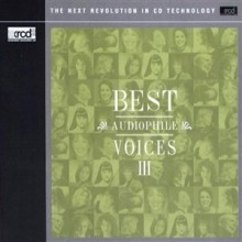 Various Artists - Best Audiophile Voices III (JVC XRCD2)