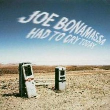 Joe Bonamassa - Had To Cry Today [CD]