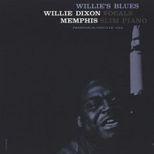 Willie Dixon & Memphis Slim - Willie's Blues [45 RPM Vinyl 2LP] 2013