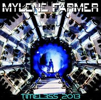 Mylene Farmer - Timeless 2013 (2CD)