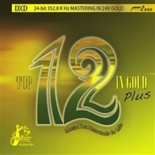 Various Artists - Top 12 in Gold (24 KT Gold DXD CD)