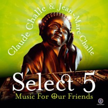 Claude Challe and Jean-Marc Challe - Select 5 [2CD] 2012