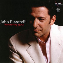 John Pizzarelli - Knowing You [SACD]