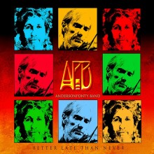 Anderson Ponty Band (Jon Anderson & Jean-Luc Ponty) - Better Late Than Never (Deluxe Edition) (CD+DVD) 2015