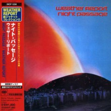 WEATHER REPORT - Night Passage [Blu-spec CD]