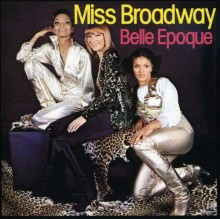 Belle Epoque - Miss Broadway [CD]