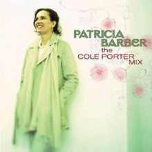 Patricia Barber - The Cole Porter Mix [CD]
