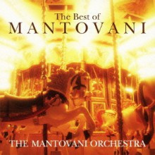 The Mantovani Orchestra - The Best Of Mantovani [Japan CD] 2012