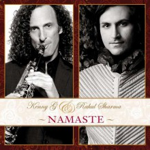 Kenny G & Rahul Sharma - Namaste [CD] 2012