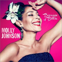 Molly Johnson - Because Of Billy (CD) 2014