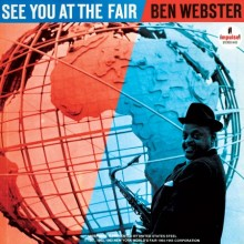 Ben Webster - See You at the Fair (180g 45 RPM Vinyl 2LP)