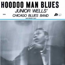 Junior Wells - Hoodoo Man Blues (45rpm 200g 2LP)