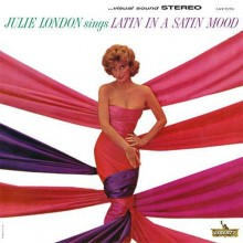 Julie London - Sings Latin in a Satin Mood (200g Vinyl LP)
